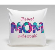 The Best MOM in the world Mothers Day Plush Decorative Cushion