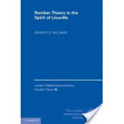 Number Theory in the Spirit of Liouville (Williams Kenneth S. (Carleton University Ottawa))(Cartonat) (9781107002531)