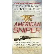 American Sniper: The Autobiography of the Most Lethal Sniper in U.S. Military History: The Autobiography of the Most Lethal Sniper in U.S. Military Hi, Hardcover