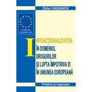 Infracţionalitatea în domeniul drogurilor şi lupta împotriva ei în UE