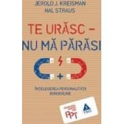 Te urasc - Nu ma parasi - Jerold J. Kreisman Hal Straus