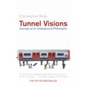 Tunnel Visions - Journeys of an Underground Philosopher (Ross Christopher)(Paperback) (9781841155678)