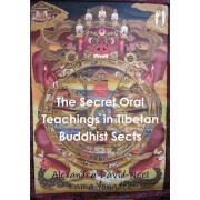 The Secret Oral Teachings in Tibetan Buddhist Sects