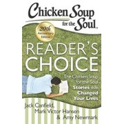 Chicken Soup for the Soul: Reader's Choice 20th Anniversary Edition: The Chicken Soup for the Soul Stories That Changed Your Lives, Paperback/Jack Canfield