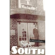 Sins of the South: Big Secrets in a Small Town, Paperback/Maureen Hughes