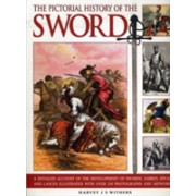 Pictorial History of the Sword (Withers Harvey J. S.)(Paperback) (9781844768394)