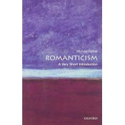 Romanticism: A Very Short Introduction by Michael Ferber