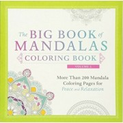 The Big Book of Mandalas Coloring Book, Volume 2: More Than 200 Mandala Coloring Pages for Peace and Relaxation, Paperback/Adams Media
