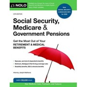 Social Security, Medicare and Government Pensions: Get the Most Out of Your Retirement and Medical Benefits, Paperback/Joseph Matthews