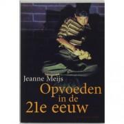 Christofoor, Uitgeverij Opvoeden In De 21e Eeuw - J. Meijs