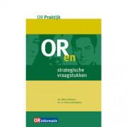 OR-Praktijk: OR en strategische vraagstukken