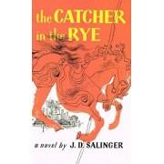 Catcher in the Rye, Hardcover/J. D. Salinger