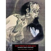 Night Parade of Dead Souls: Japanese Ghost Paintings, Paperback
