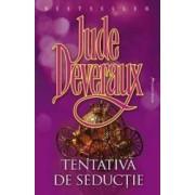Tentativa de seductie - Jude Deveraux