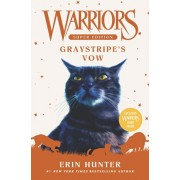 Warriors Super Edition: Graystripe's Vow, Hardcover/Erin Hunter