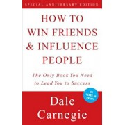 How to Win Friends and Influence People, Paperback/Dale Carnegie