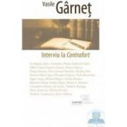 Interviu la Contrafort - Vasile Garnet