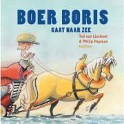 Boer Boris: Boer Boris gaat naar zee - Ted van Lieshout