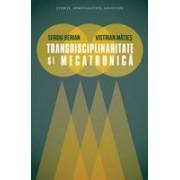 Transdisciplinaritate şi mecatronică.