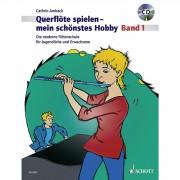 Schott Music Querflöte spielen - mein schönstes Hobby 1 - Lehrbuch mit CD
