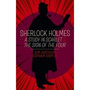 Sherlock Holmes: A Study in Scarlet & The Sign of the Four, Paperback/Arthur Conan Doyle