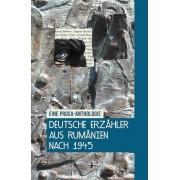 Deutsche Erzahler aus Rumanien nach 1945. Eine Prosa-Anthologie