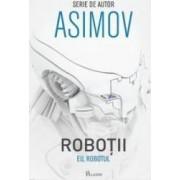 Robotii Eu Robotul - Asimov