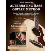Alternating Bass Guitar Method: Complete and Progressive Method for Fingerpicking Guitar, Paperback/Nicola Mandorino