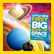 National Geographic Little Kids First Big Book of Space, Hardcover