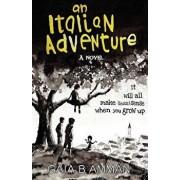 An Italian Adventure: It will all make (less) sense when you grow up, Paperback/Gaia B. Amman
