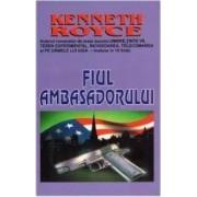 Fiul ambasadorului - Kenneth Royce