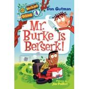 Mr. Burke Is Berserk!, Paperback