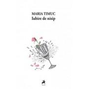 Iubire de nisip/Maria Timuc