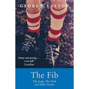 Fib, The Swap, The Trick and Other Stories, Paperback/George Layton