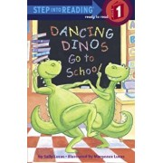 Dancing Dinos Go to School, Hardcover/Sally Lucas