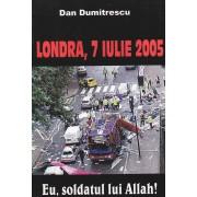 Eu, soldatul lui Allah. Londra, 7 iulie 2005 (eBook)