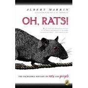 Oh, Rats!: The Story of Rats and People, Paperback/Albert Marrin