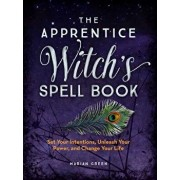 The Apprentice Witch's Spell Book, Paperback/Marian Green