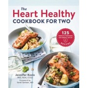 The Heart Healthy Cookbook for Two: 125 Perfectly Portioned Low Sodium, Low Fat Recipes, Paperback