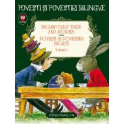 English fairy tales and stories - Povesti si povestiri engleze. Editie bilingva, Vol. 1