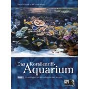 Das Korallenriff-Aquarium - Band 1