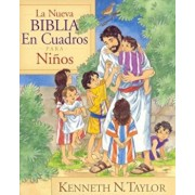 La Nueva Biblia En Cuadros Para Ni'os = New Bible in Pictures for Little Eyes, Hardcover/Kenneth N. Taylor
