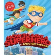 How to Save a Superhero, Paperback
