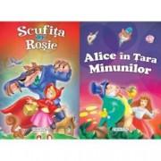 2 Povesti Scufita Rosie si Alice in Tara Minunilor