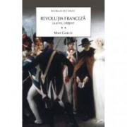 Revolutia Franceza. La arme cetateni Vol. II