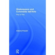 Shakespeare and Commedia Dell'arte: Play by Play