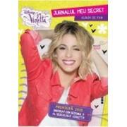 Disney Violetta - Jurnalul meu secret. Album de fan