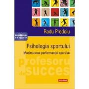 Psihologia sportului. Maximizarea performantei sportive