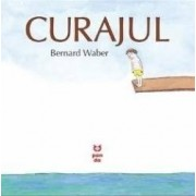 Curajul - Bernard Waber