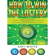 How to Win the Lottery: 2 Books in 1 with How to Win the Lottery and Law of Attraction - 16 Most Important Secrets to Manifest Your Millions,, Hardcover/Amy White